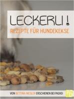 Leckerli! Rezepte für Hundekekse