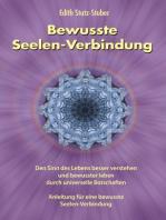 Bewusste Seelen-Verbindung