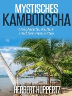 Mystisches Kambodscha
