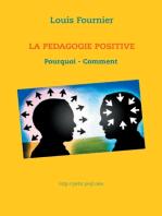 La Pédagogie positive - Pourquoi et comment