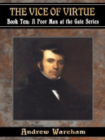 The Vice Of Virtue (A Poor Man at the Gate Series, #10)