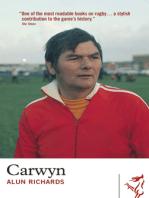 Carwyn: A Personal Memoir