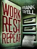 Work. Rest. Repeat. A Post Apocalyptic Detective Novel
