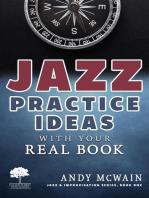Jazz Practice Ideas with Your Real Book: Jazz & Improvisation Series