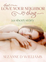 That Love Your Neighbor Thing