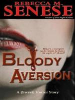 Bloody Aversion