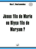 Jésus fils de Marie ou Hiyça fils de Maryam ?