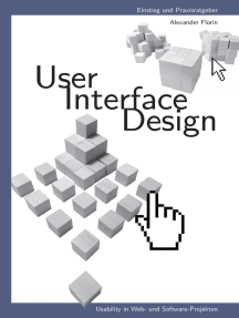 User - Interface - Design: Usability in Web- und Software-Projekten