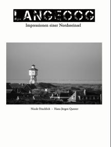 Langeoog - Impressionen einer Nordseeinsel: Ostfriesland