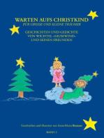Warten aufs Christkind, Band II