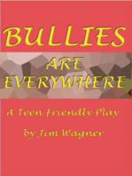Bullies are Everywhere