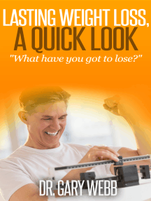 Lasting Weight Loss, A Quick Look