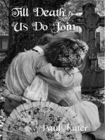 Till Death Us Do Join