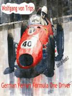 Wolfgang von Trips German Ferrari Formula One Driver