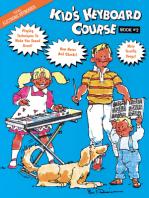 Kid's Keyboard Course: Book 2