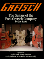 Gretsch: The Guitars of the Fred Gretsch Co.