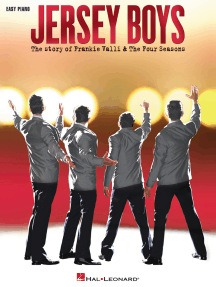 Jersey Boys: The Story of Frankie Valli & The Four Seasons