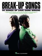 Break-Up Songs: 50 Songs of Love Gone Wrong