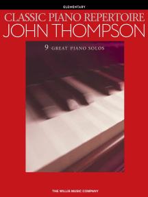 Classic Piano Repertoire - John Thompson: Elementary