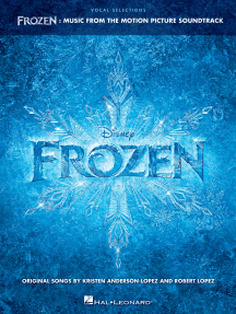 Frozen - Vocal Selections: Music from the Motion Picture Soundtrack Voice with Piano Accompaniment
