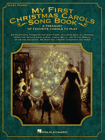 My First Christmas Carols Song Book: A Treasury of Favorite Carols to Play