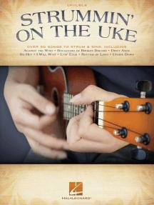 Strummin' on the Uke: Melody/Lyrics/Chords