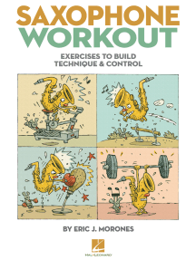 Saxophone Workout: Exercises to Build Technique & Control