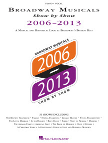 Broadway Musicals Show by Show 2006-2013: A Musical and Historical Look at Broadway's Biggest Hits