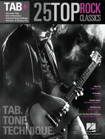 25 Top Rock Classics - Tab. Tone. Technique.: Tab+