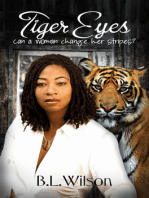 Tiger Eyes, Can A Woman Change Her Stripes?