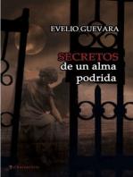 Secretos de un alma podrida