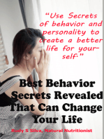 Best Behavior Secrets Revealed That Can Change Your Personality