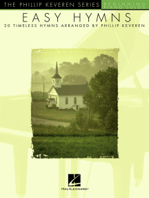 Easy Hymns: arr. Phillip Keveren The Phillip Keveren Series Beg. Piano Solos