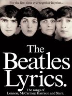 The Beatles Lyrics - 2nd Edition: The Songs of Lennon, McCartney, Harrison and Starr