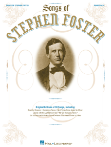 The Songs of Stephen Foster
