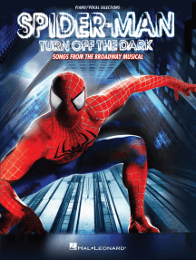 Spider-Man: Turn Off the Dark: Songs from the Broadway Musical