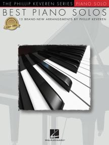 Best Piano Solos: 13 Brand-New Arrangements by Phillip Keveren