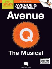 Avenue Q: Vocal Line with Piano Accompaniment