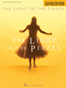The Light in the Piazza: 2005 Tony® Award Winner for 6 Awards, including Best Original Score