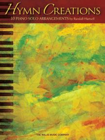 Hymn Creations: Intermediate to Advanced Level