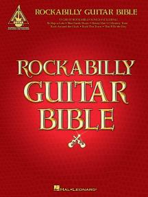 Rockabilly Guitar Bible: 31 Great Rockabilly Songs