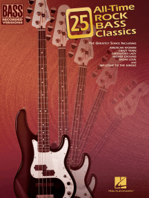 25 All-Time Rock Bass Classics (Songbook): Bass Recorded Versions