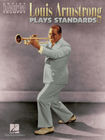Louis Armstrong Plays Standards: Artist Transcriptions - Trumpet
