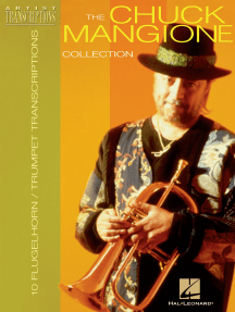 The Chuck Mangione Collection: 10 Trumpet and Flugelhorn Transcriptions
