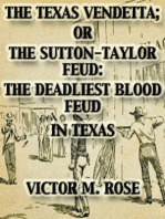 The Texas Vendetta; Or The Sutton-Taylor Feud