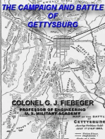 The Campaign And Battle Of Gettysburg. From the Official Records Of The Union And Confederate Armies