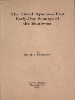The Dread Apache:That Early Day Scourge of the Southwest