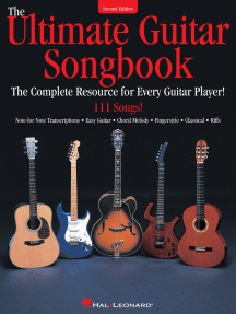 The Ultimate Guitar Songbook - Second Edition: The Complete Resource for Every Guitar Player!