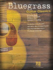 Bluegrass Guitar Classics: 22 Carter-Style Solos