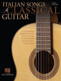 Italian Songs for Classical Guitar: Standard Notation & Tab